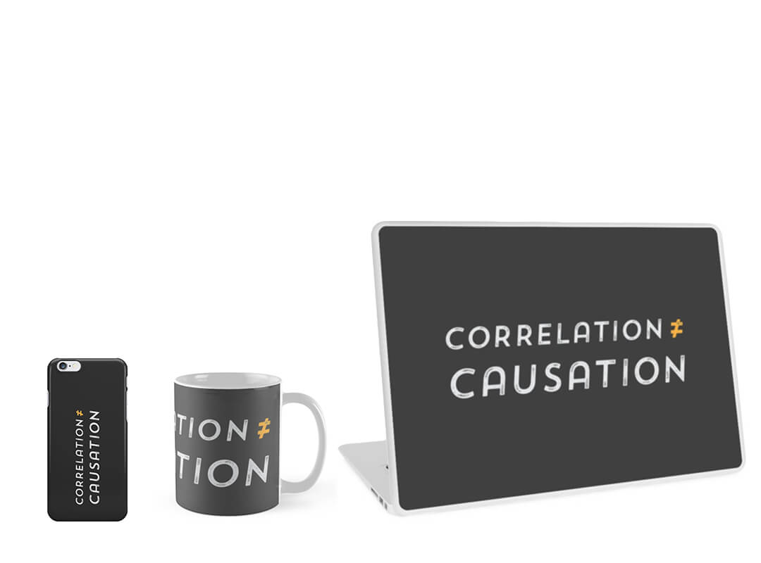 Correlation is not Causation Laptop Skin Mug iPhone Case