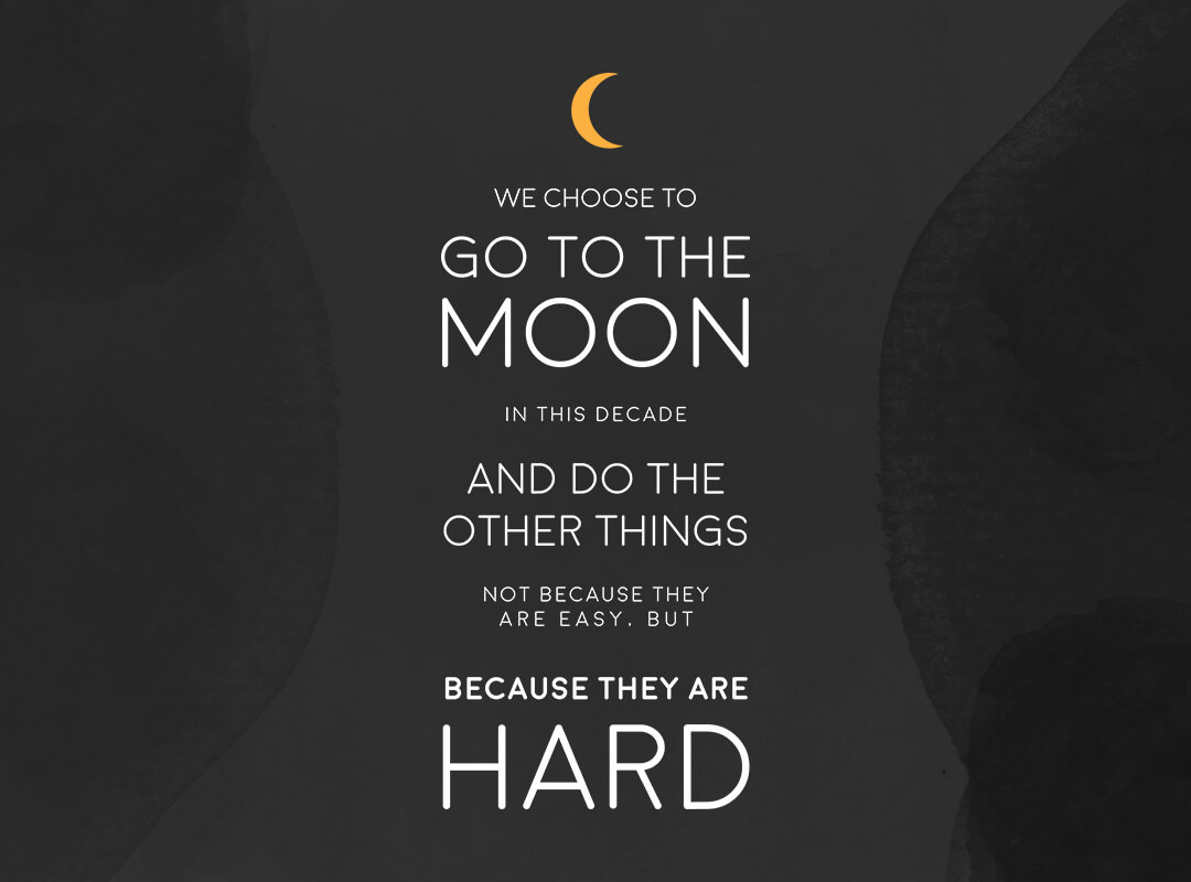 Kennedy Quote We Choose to Go to Moon T-shirts, Posters & Stickers
