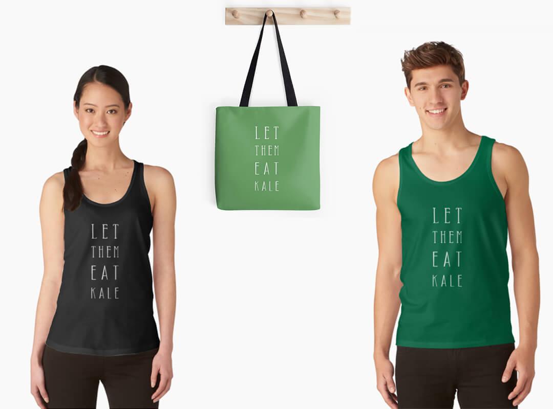 Let Them Eat Kale tank top t-shirt tote bag