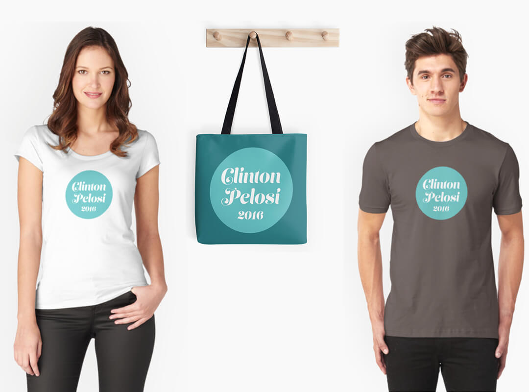 Clinton Pelosi 2016 T-shirts and Tote Bags