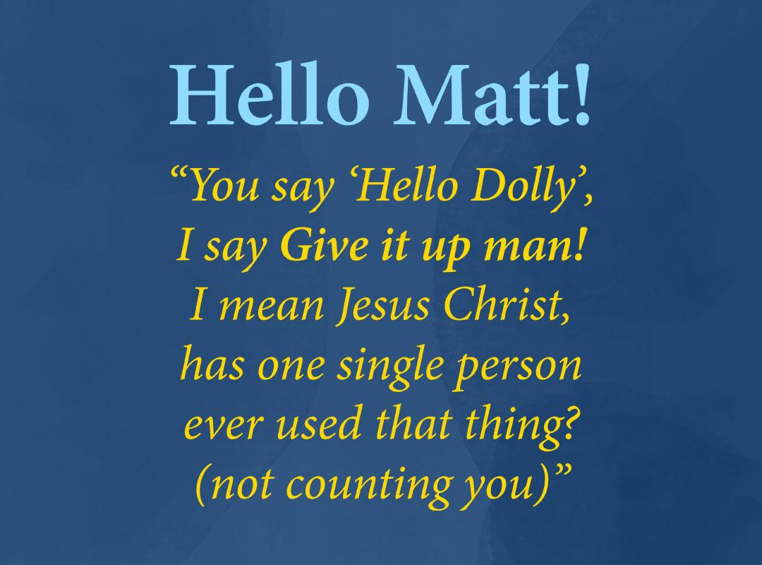 Hello Matt Hello Dolly Wordpress T-shirt
