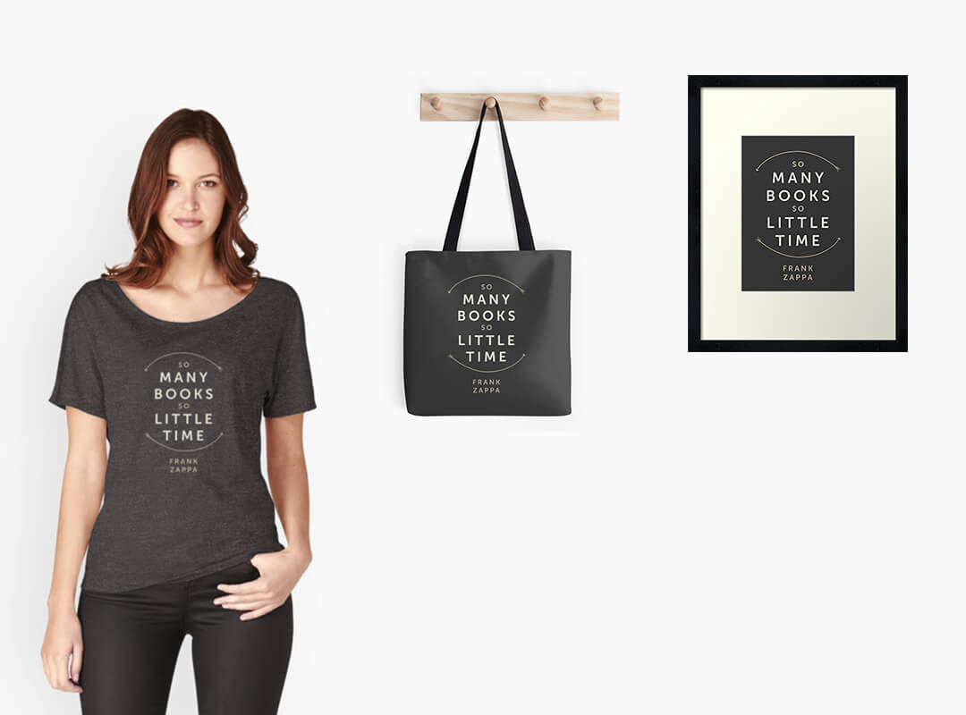 So Many Books so Little Time T-shirt Tote Bag Print Poster