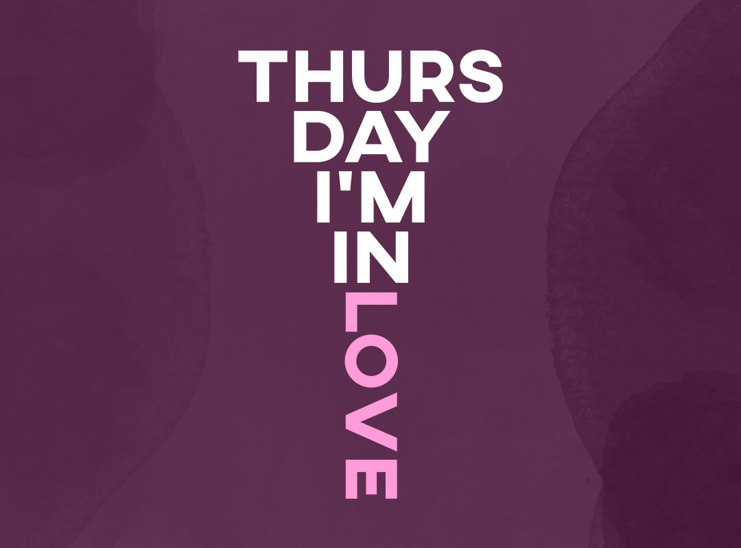 Thursday I'm in Love