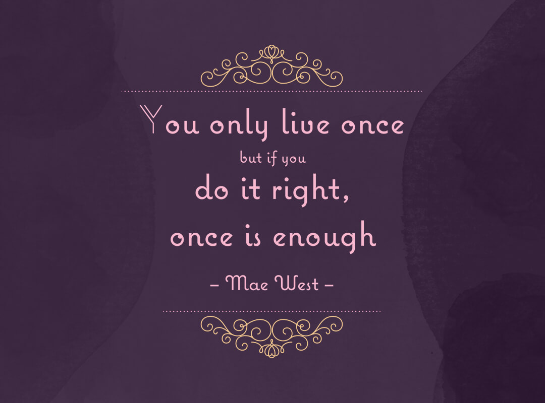 You Only Live Once That's Enough T-shirt