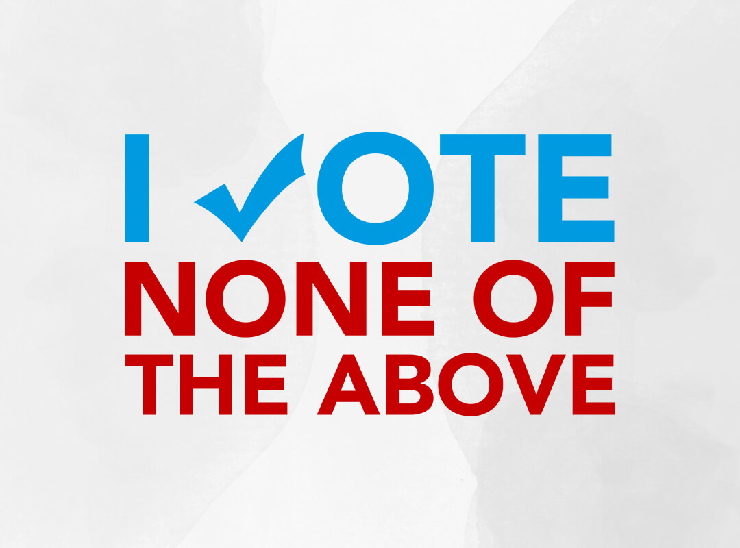 Vote None of the Above T-shirts, Stickers, Tote Bags