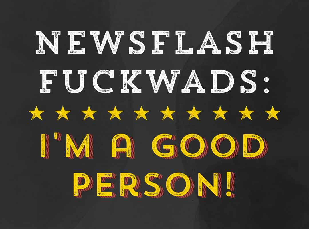 Newsflash Good Person T-shirts