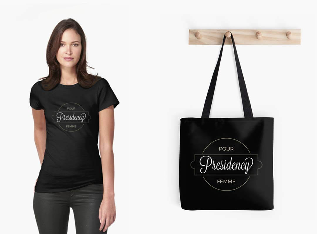 Presidency Pour Femme Hillary Shirts, Totes and Stickers