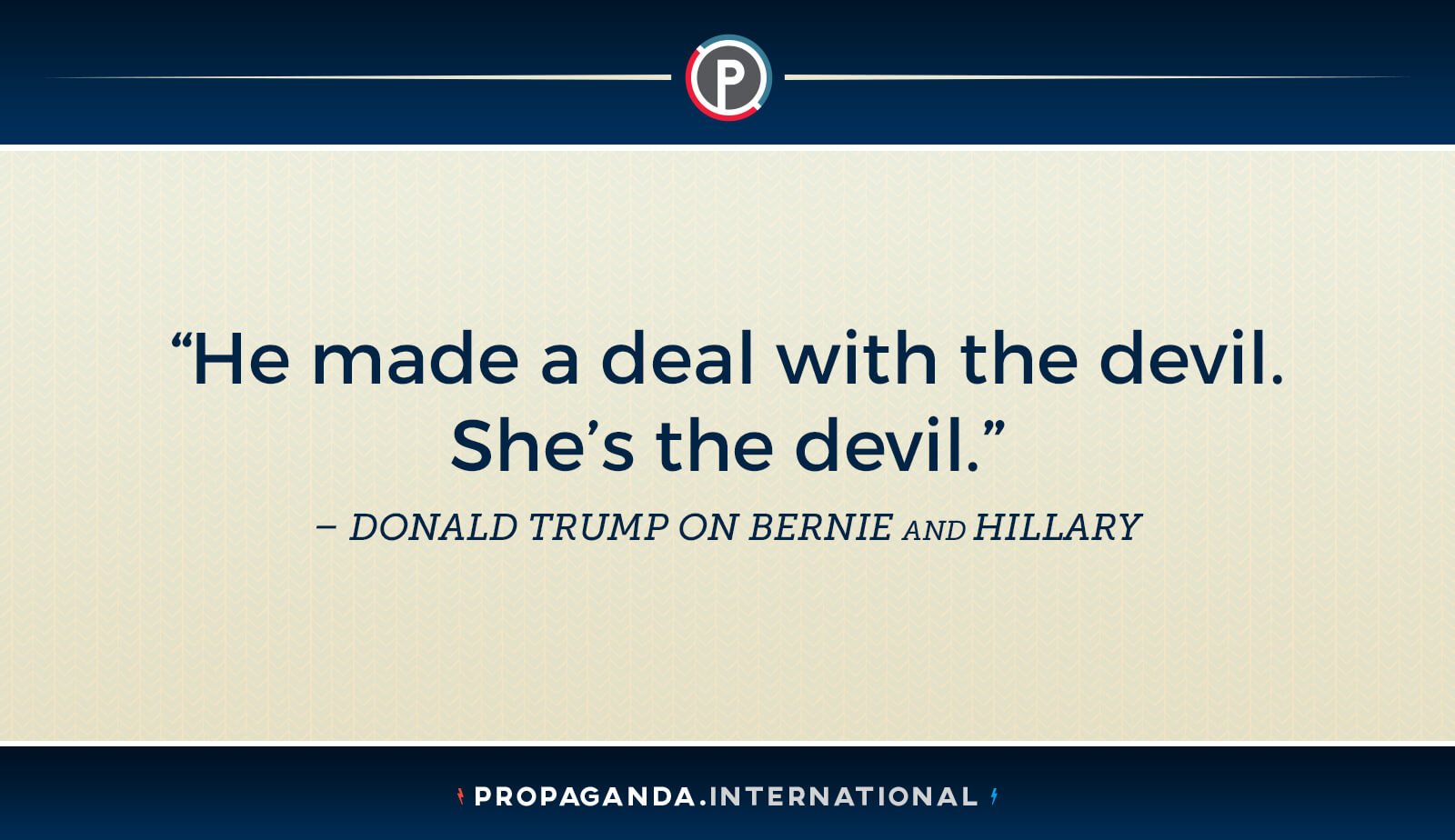 Hillary Clinton is the devil according to Trump.