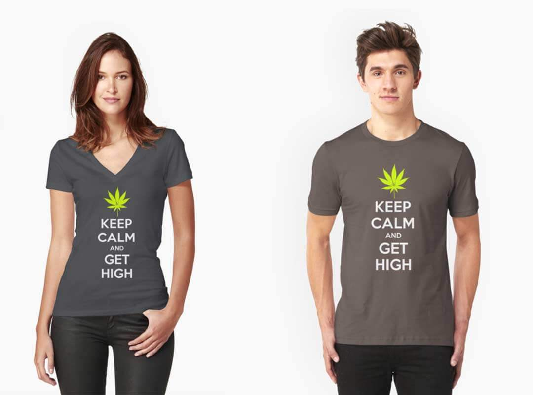 Keep Calm and Get High T-shirts
