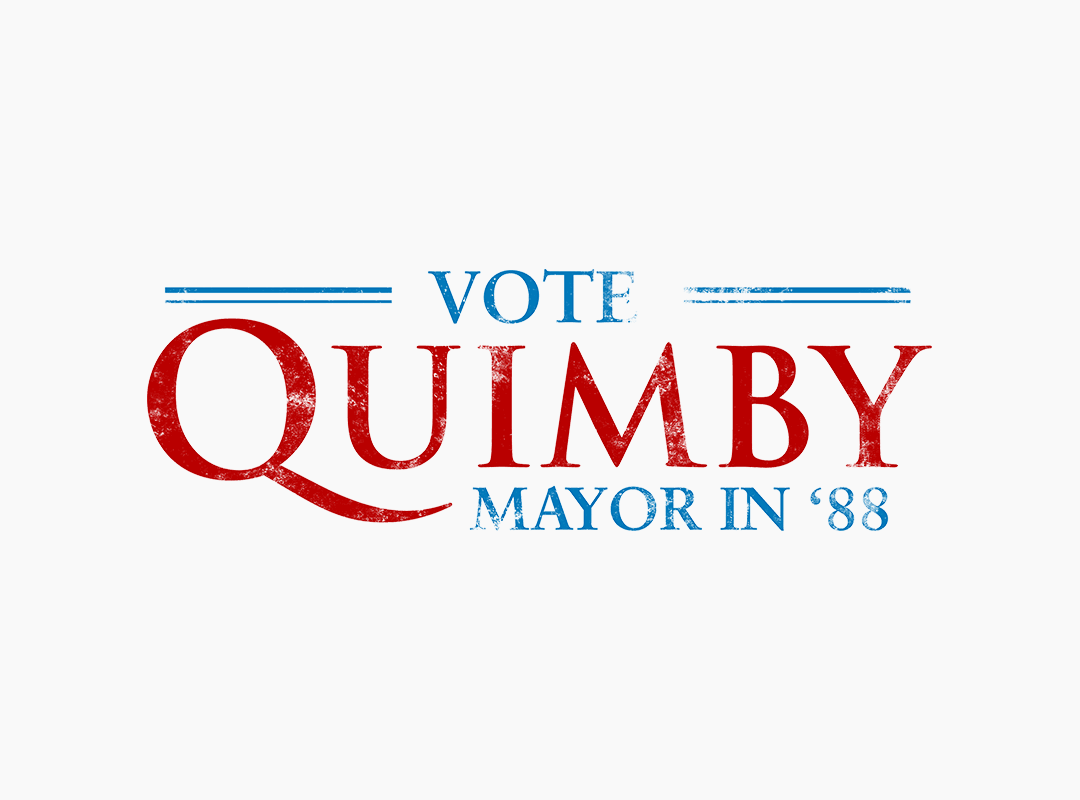 Vote Quimby Mayor 1988