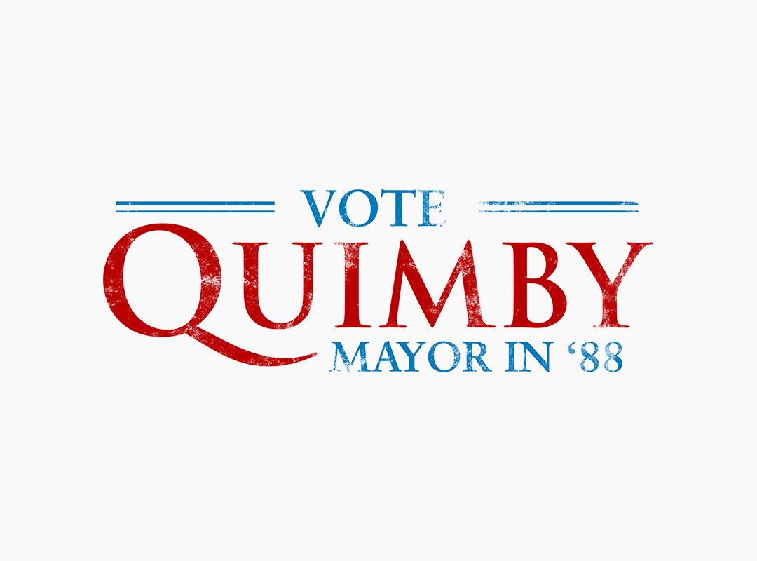 Vote Quimby Mayor 1988