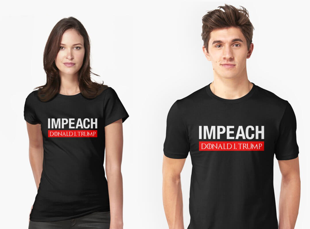 Impeach Donald J Trump T-shirts and Stickers