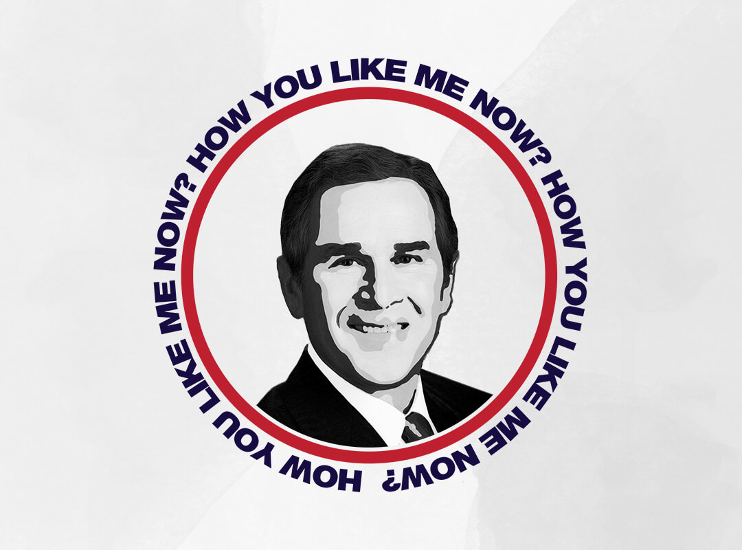 Bush... How You Like Me Now? Anti Trump T-shirts, Stickers, Tote Bags