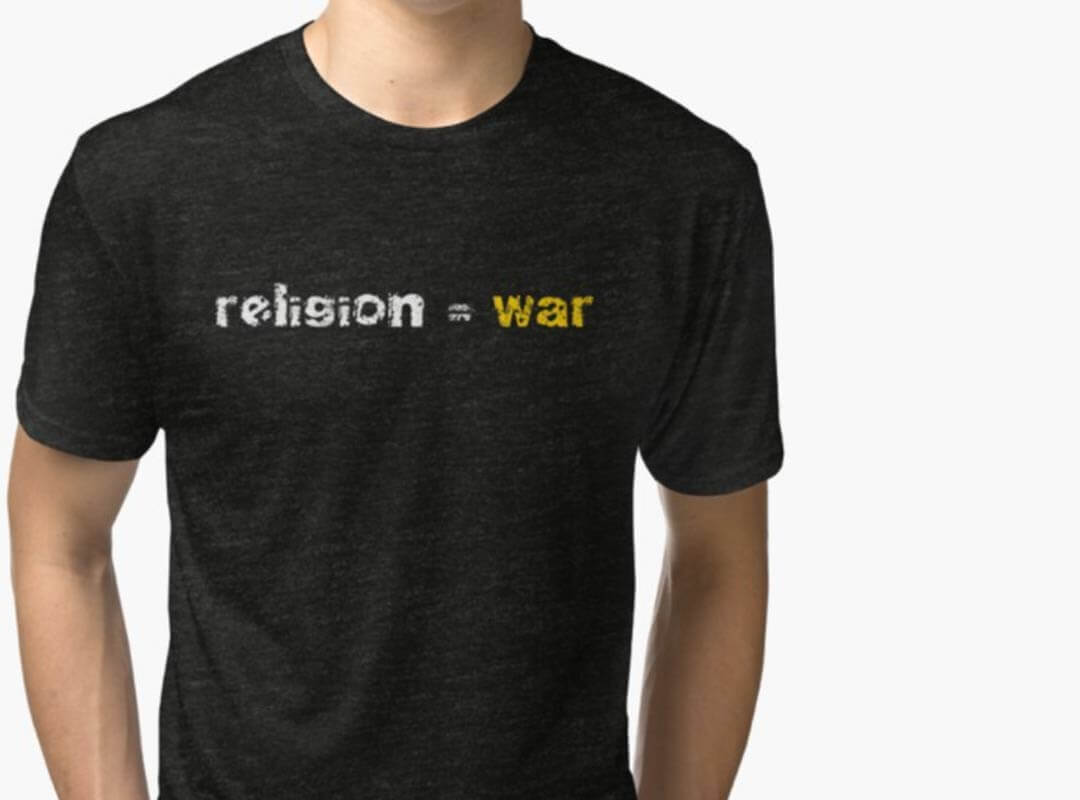 Religion is War t-shirt