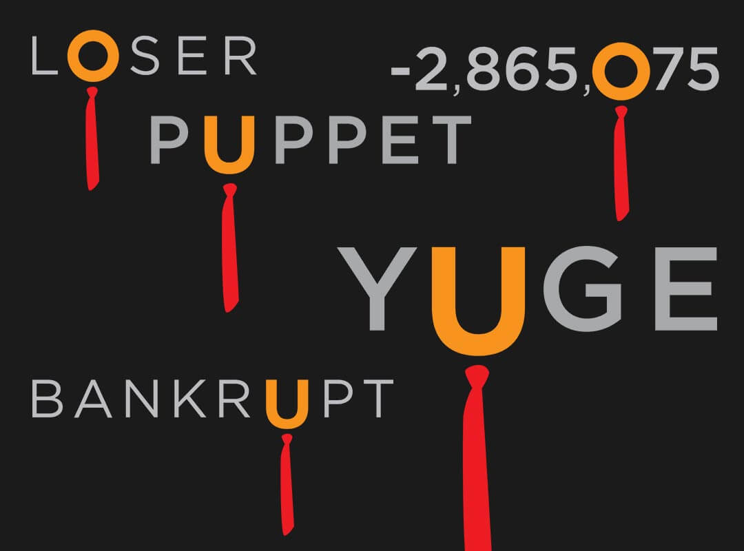 Trump Words Loser Puppet Bankrupt Yuge. Anti Trump T-shirts Stickers
