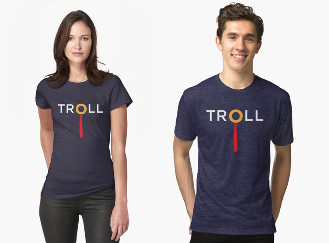 Trump Troll T-shirts. Anti Trump Tee, Stickers and Hoodies.