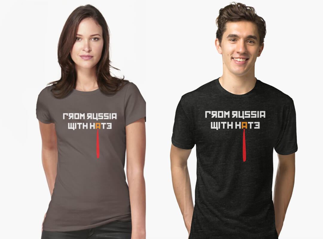 From Russia With Hate Anti Trump Tee