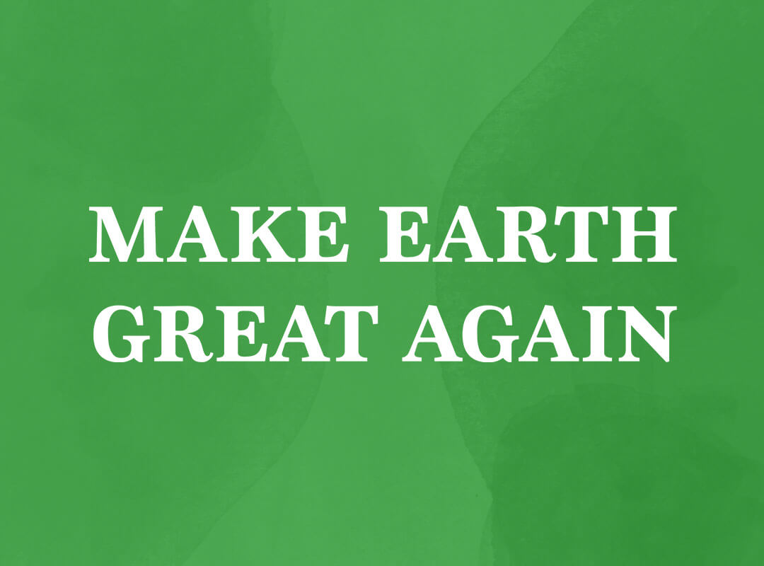 Make earth great again t-shirts
