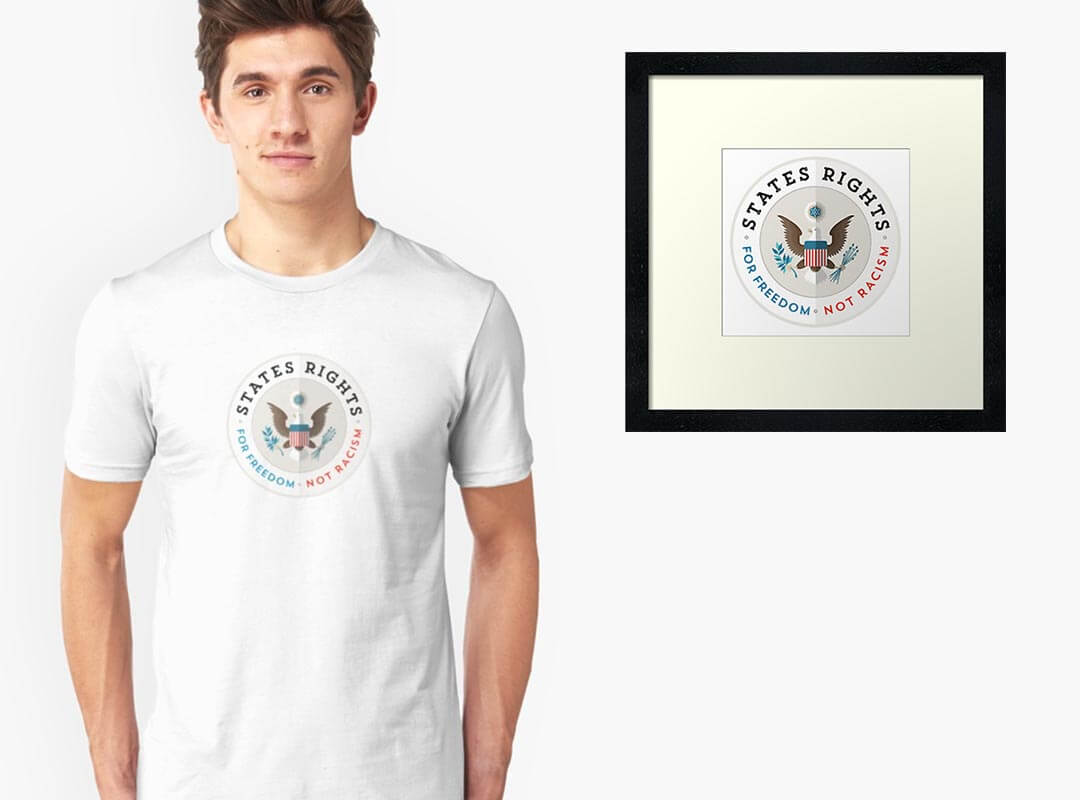 States Rights Freedom not Racism Posters Stickers Tee