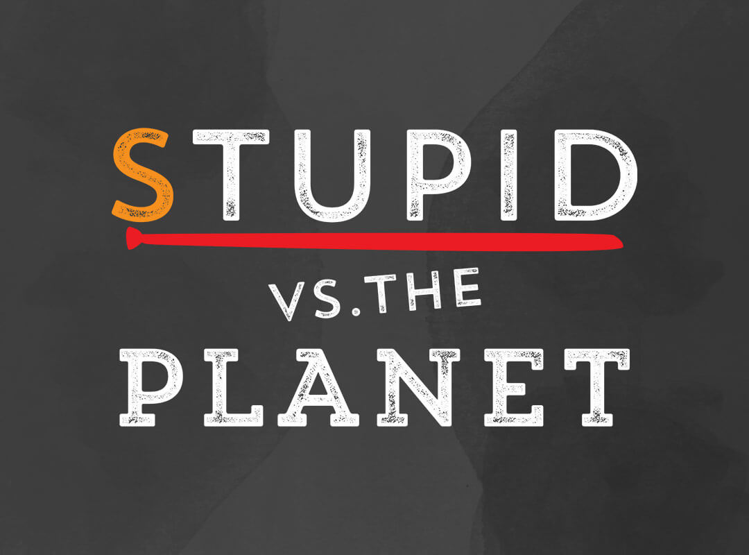 Stupid vs Planet Trump Tie