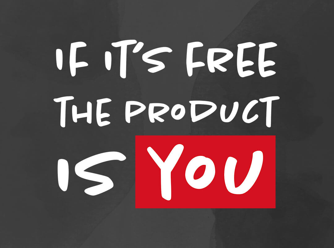 If It's Free - The Product is You shirts stickers posters