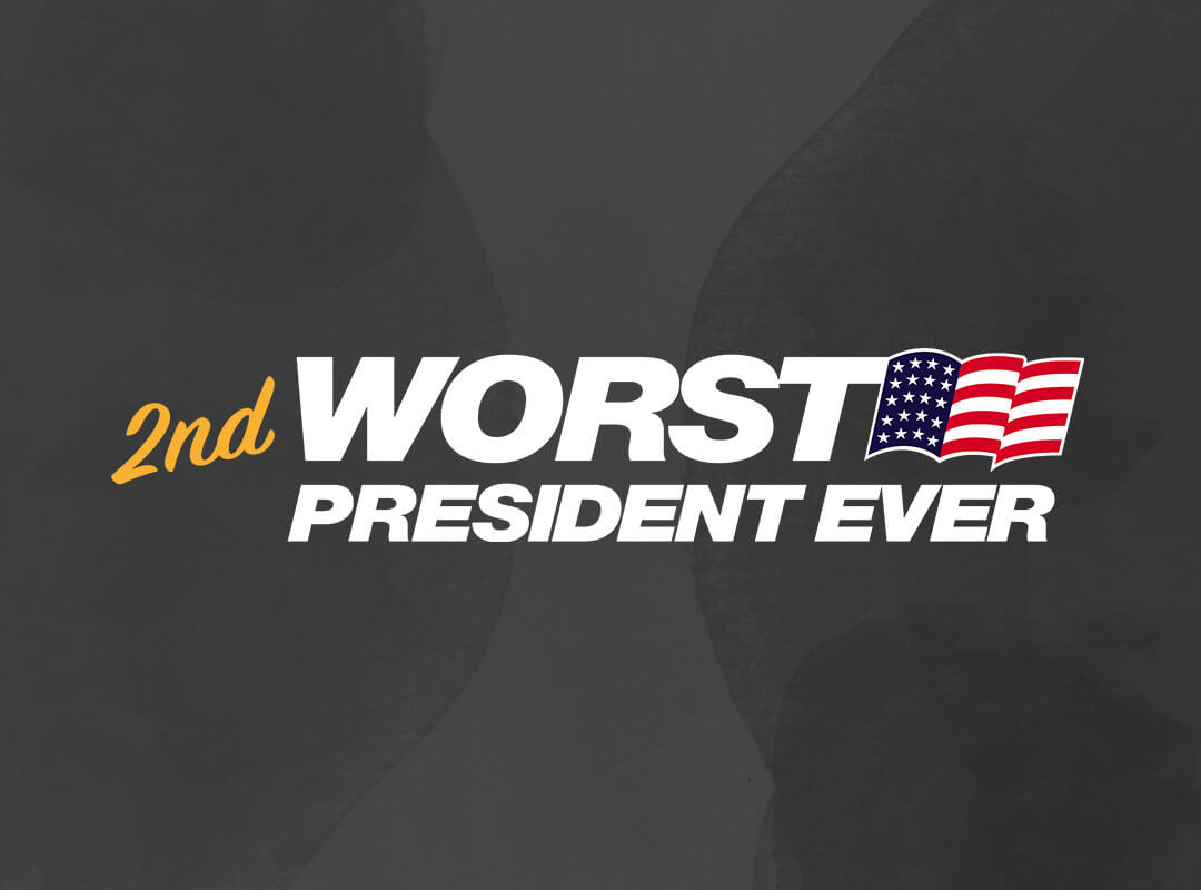 2nd Worst Ever President Bush Trump
