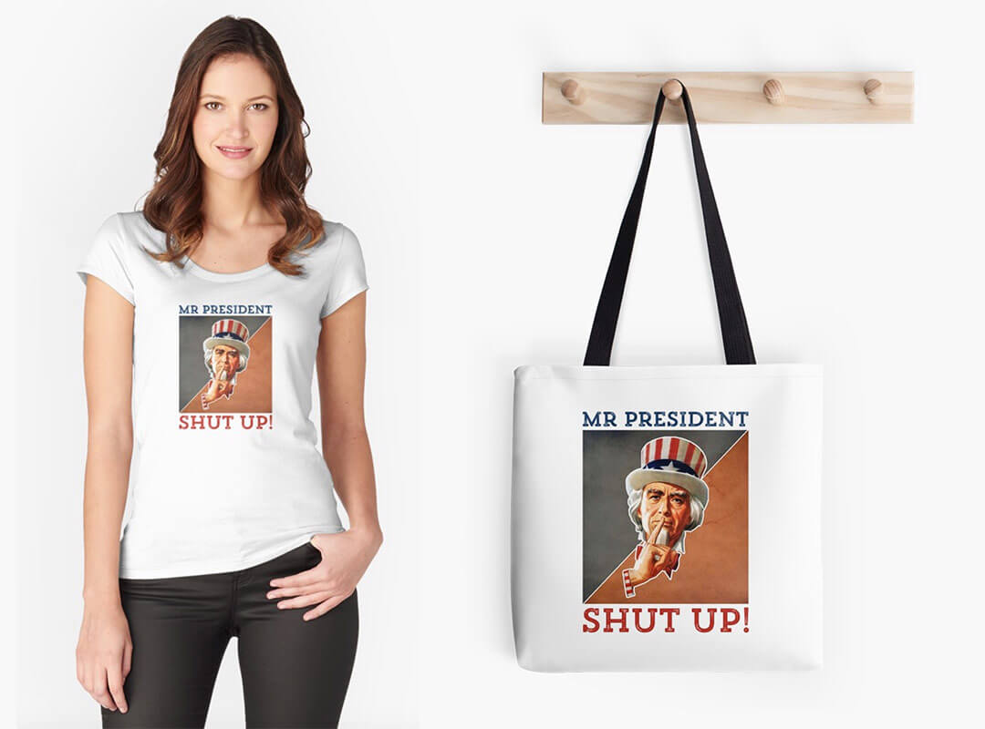 Mr President Uncle Sam says Shut Up T-shirt Tote Bag