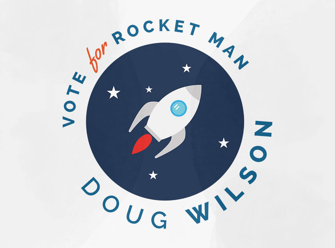 Vote for Rocket Man Doug Wilson T-shirts