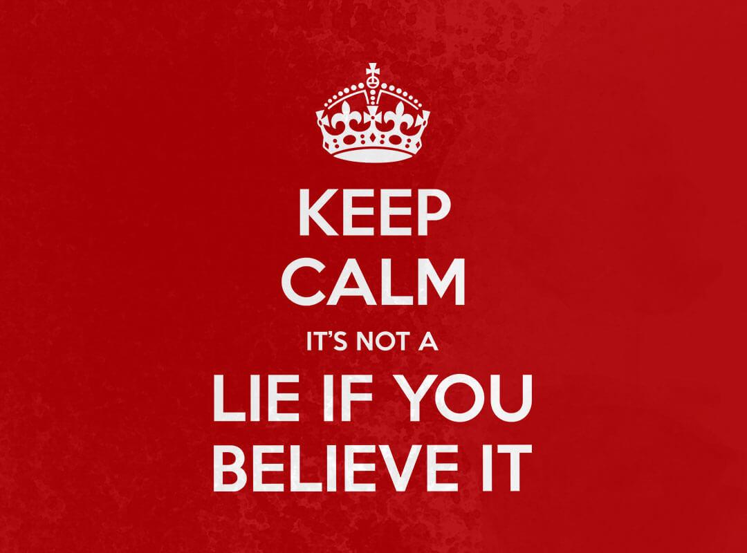 Keep Calm - It's Not a Lie if YOU Believe It Seinfeld shirt
